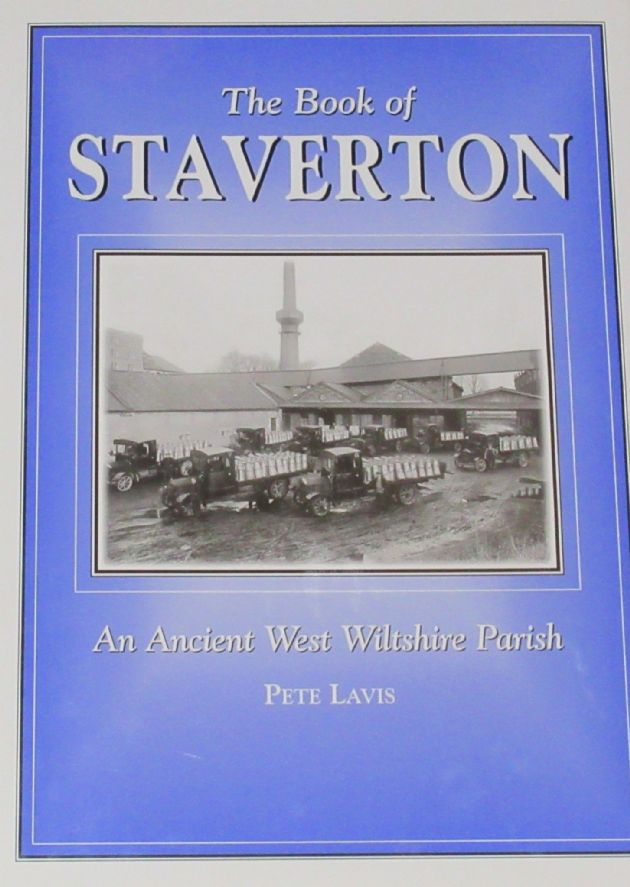 The Book of Staverton - An Ancient West Wiltshire Parish, by Pete Lavis